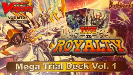 Cardfight!! Vanguard VGE-MT01 'Rise to Royalty' Mega Trial Deck