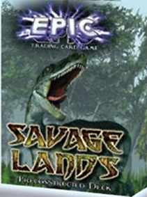 Epic Trading Card Game Savage Lands Preconstructed Deck