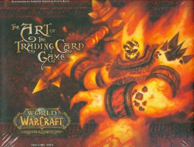World of Warcraft TCG The Art of the Trading Card Game Volume One Hard Cover