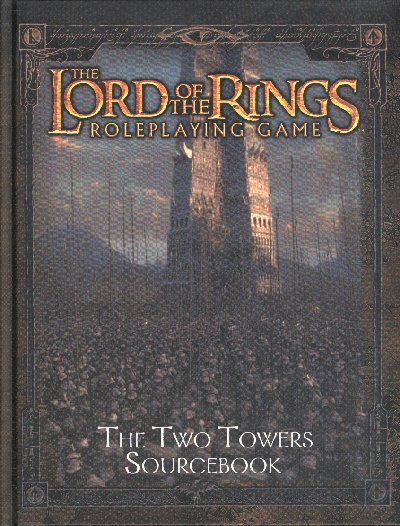 Lord of the Rings RPG Two Towers Hard Back Sourcebook
