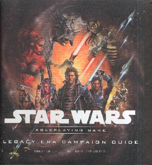 WOTC Star Wars Saga Edition RPG Legacy Era Campaign Guide Hard Back Book